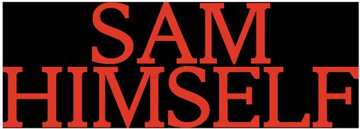 Sam Himself